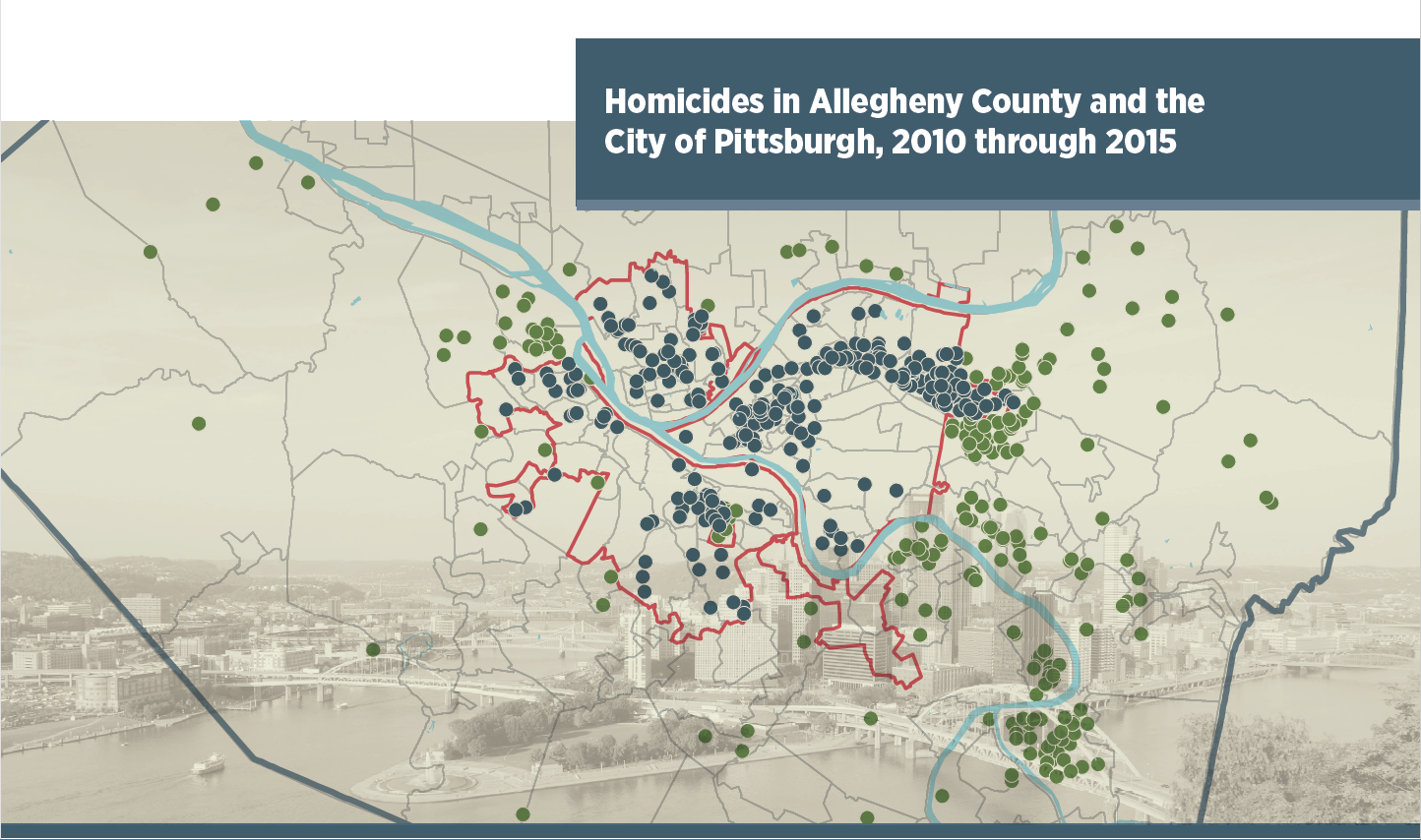 Homicides In Allegheny County And The City Of Pittsburgh 2010 2015